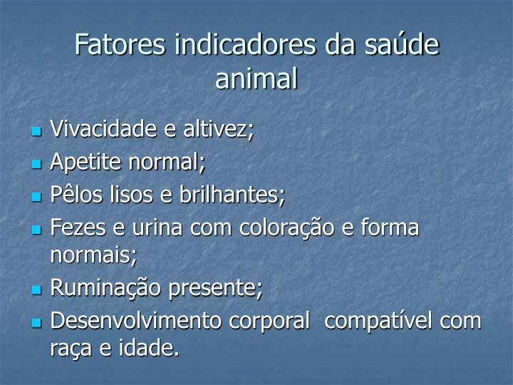 Fatores indicadores da sa de animal