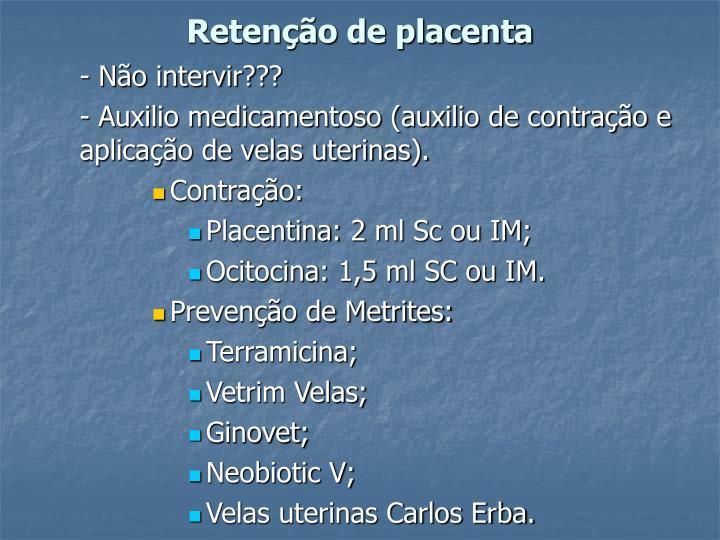 Retenção de placenta