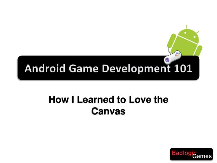 android game development 101 n.