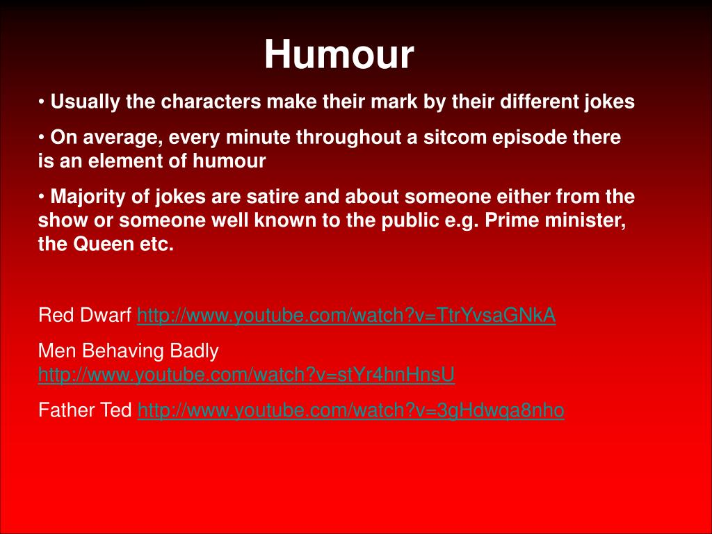PPT - CONVENTIONS OF BRITISH SITCOM By Neresh and Jordan PowerPoint
