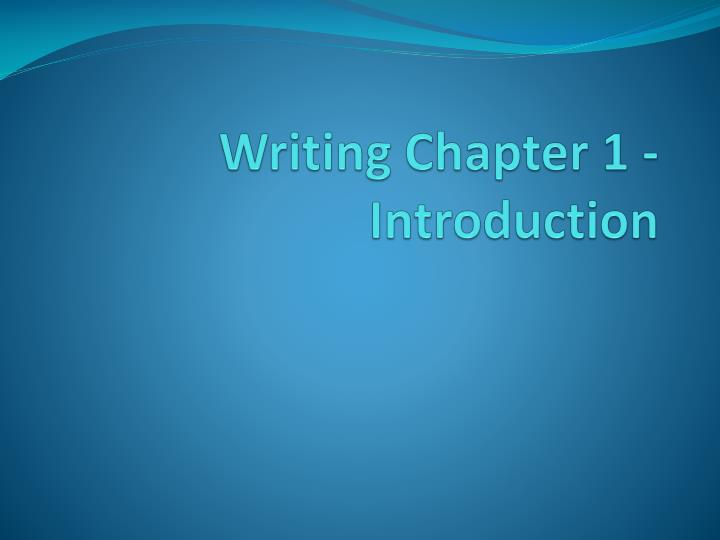 writing chapter 1 introduction n.