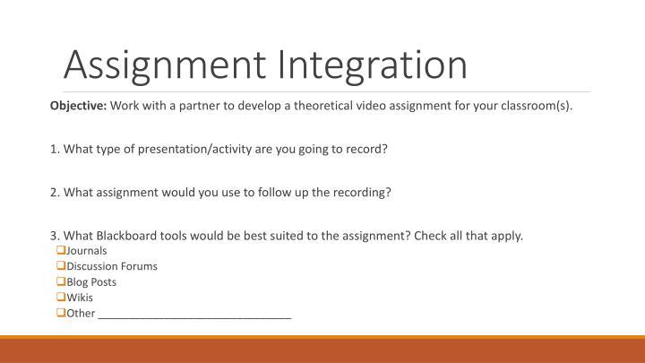 Assignment Integration