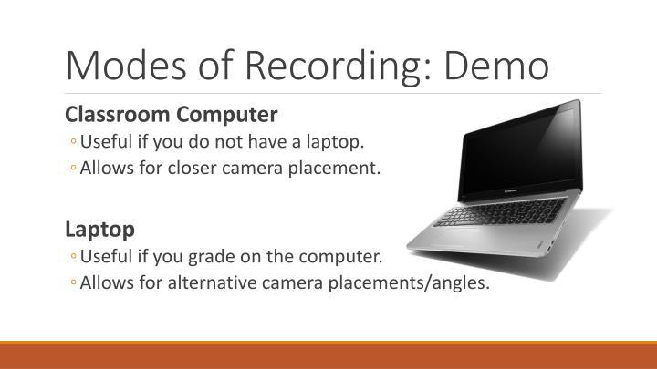 Modes of Recording: Demo