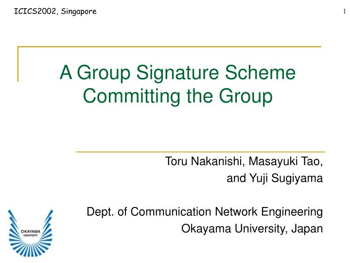 a group signature scheme committing the group n.