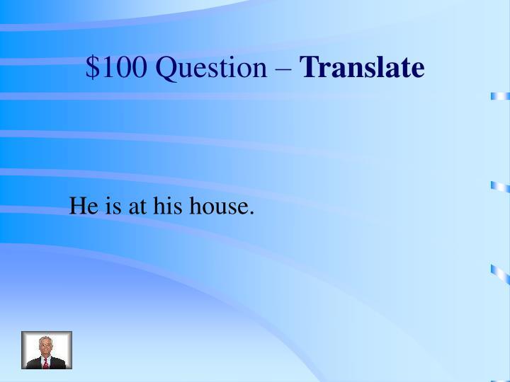 $100 Question –