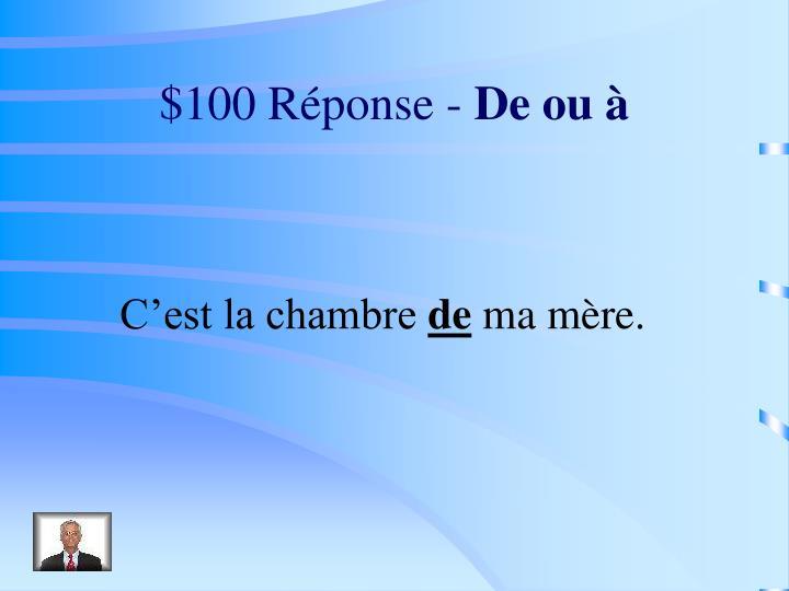 $100 Réponse -