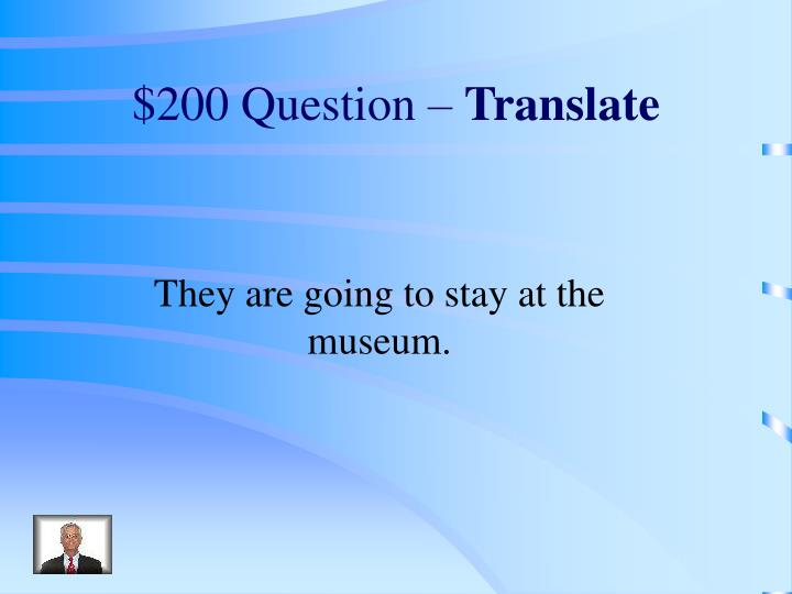 $200 Question –