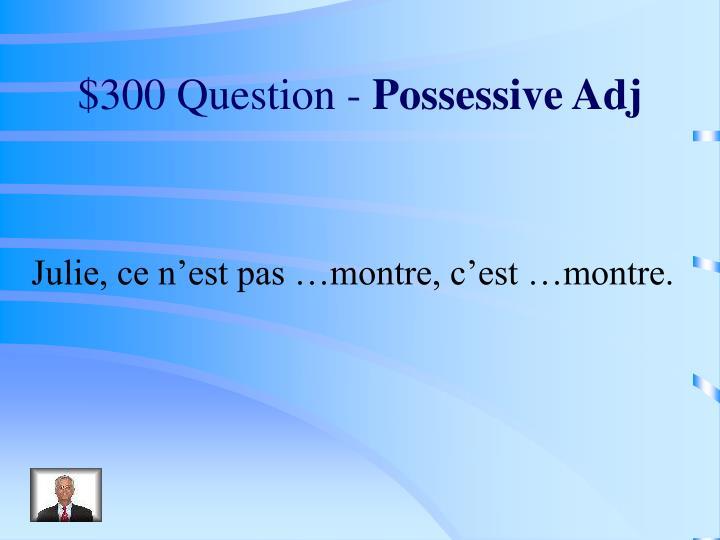 $300 Question -