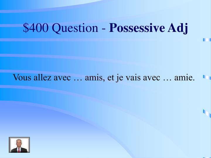 $400 Question -