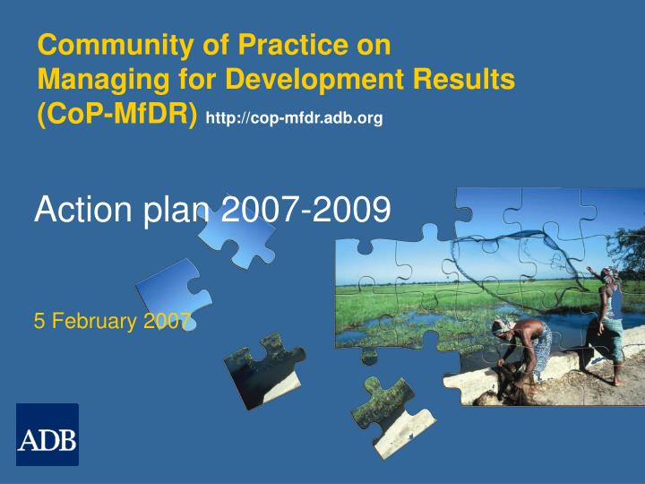 community of practice on managing for development results cop mfdr http cop mfdr adb org n.