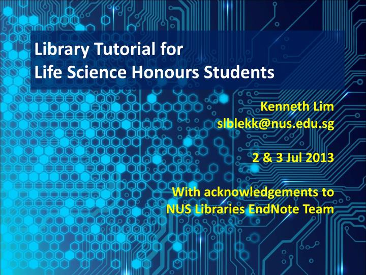 Library tutorial for life science honours students