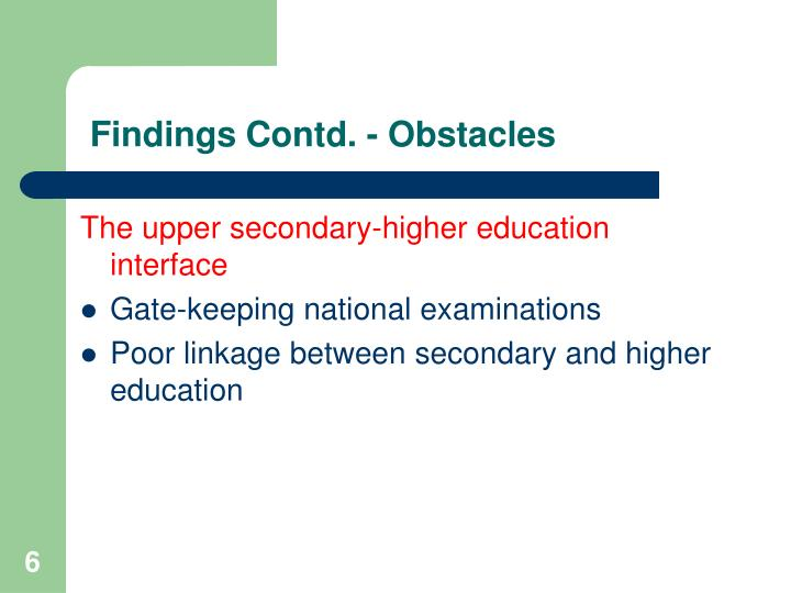 Findings Contd. - Obstacles