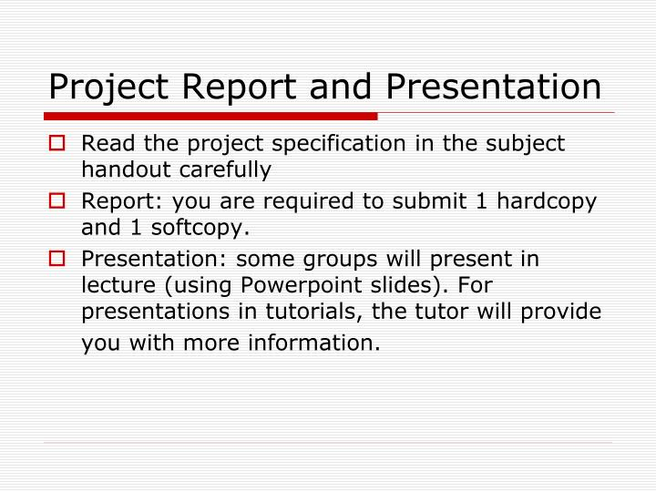 Project Report and Presentation