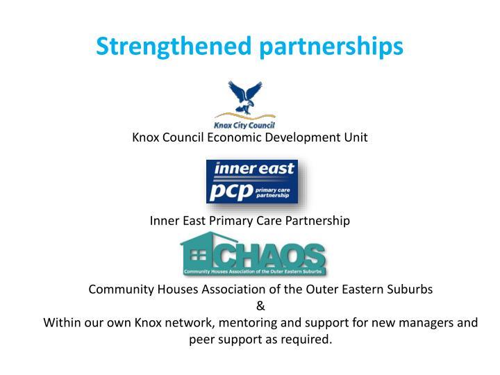 Strengthened partnerships