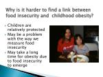 why is it harder to find a link between food insecurity and childhood obesity