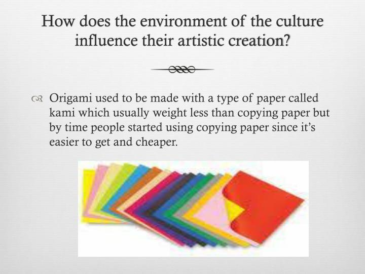 culture influence paper Does culture influence identity development by the end of this paper you would be able to conclude that no matter what the surroundings of an individual is it will have some sort of an effect on either the physical or mental aspects of an individual.