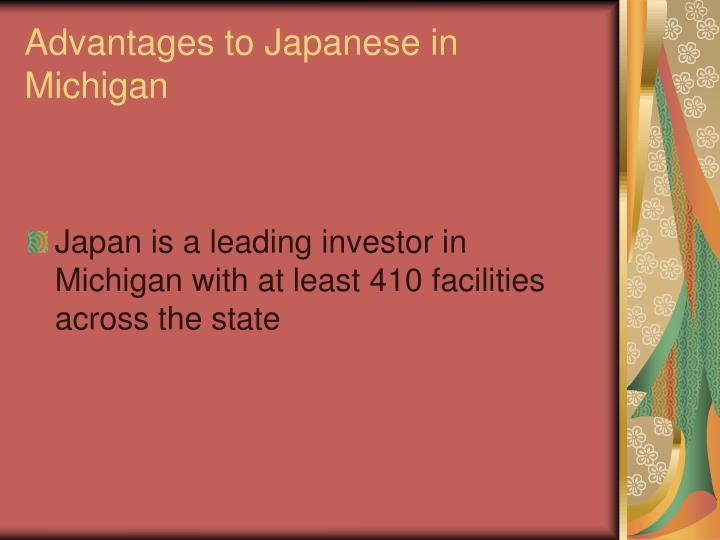 Advantages to Japanese in Michigan