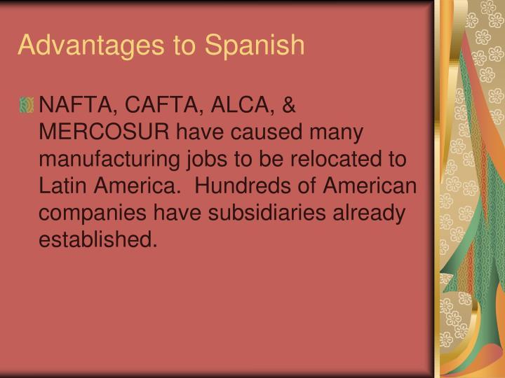 Advantages to Spanish