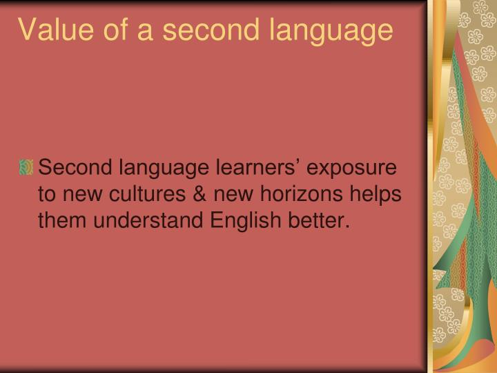 Value of a second language