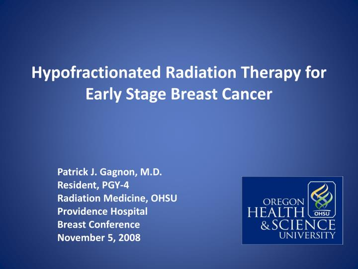 results of study comparing radiation therapy A five-year study shows that stereotactic body radiation stereotactic body radiation therapy for low and intermediate risk prostate cancer—results from a.