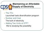 maintaining an affordable supply of electricity