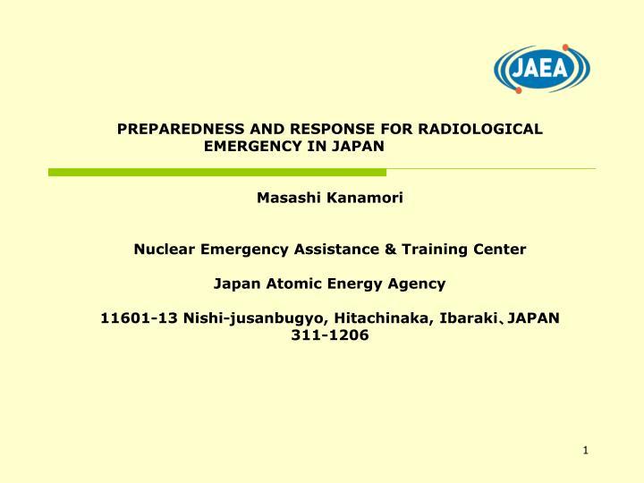 PPT - PREPAREDNESS AND RESPONSE FOR RADIOLOGICAL EMERGENCY