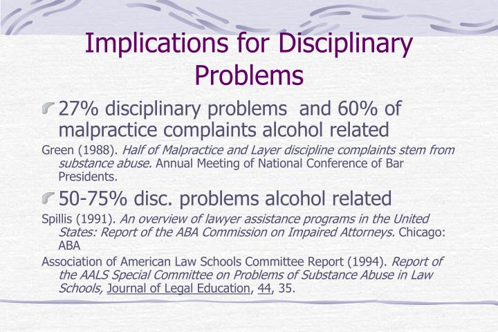 Implications for Disciplinary Problems