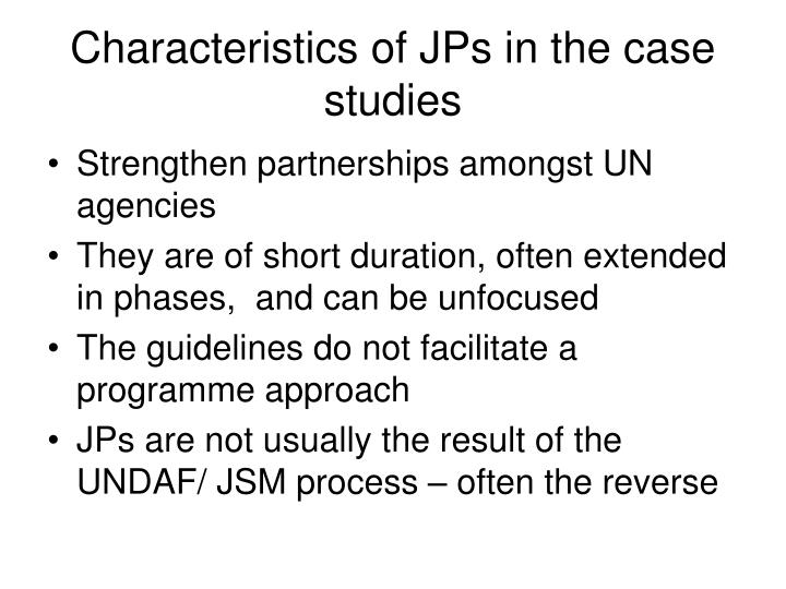 Characteristics of jps in the case studies