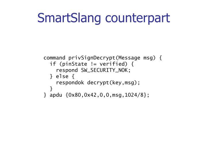 SmartSlang counterpart