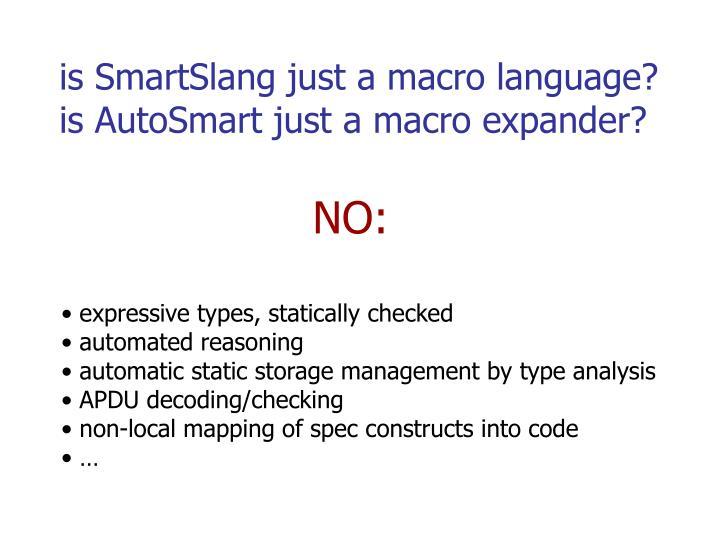 is SmartSlang just a macro language?