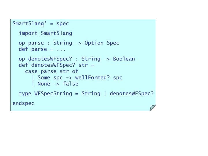 SmartSlang' = spec