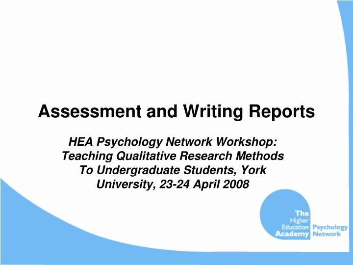 Assessment and writing reports