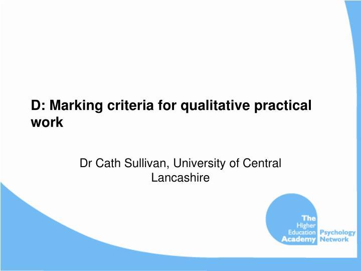 D: Marking criteria for qualitative practical work