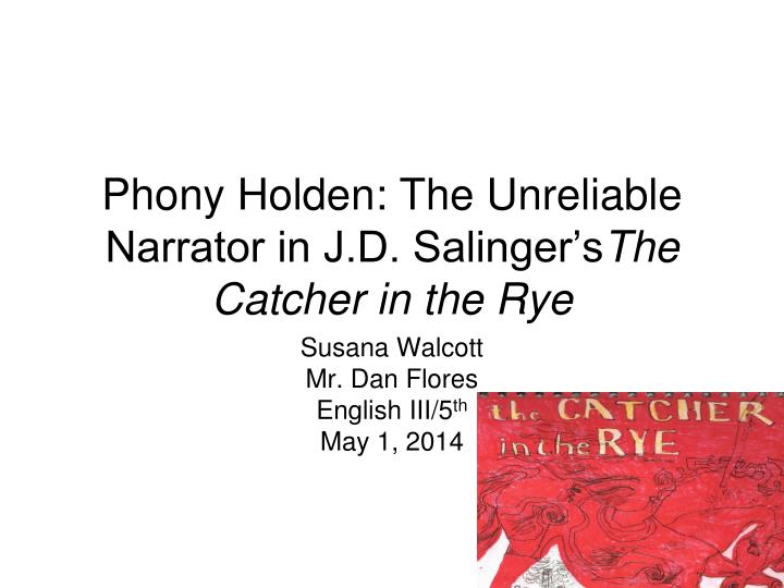 holden and bipolarism in the catcher in the rye by j d salinger The catcher in the rye, by jd salinger, portrays holden cawfield a new york   bipolar disorder was previously referred to as a manic depressive disorder.