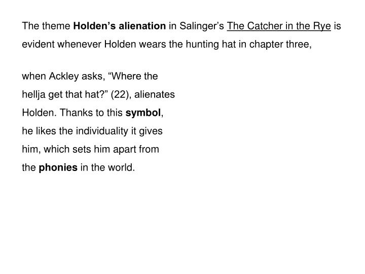 Ppt Phony Holden The Unreliable Narrator In Jd Salingers The