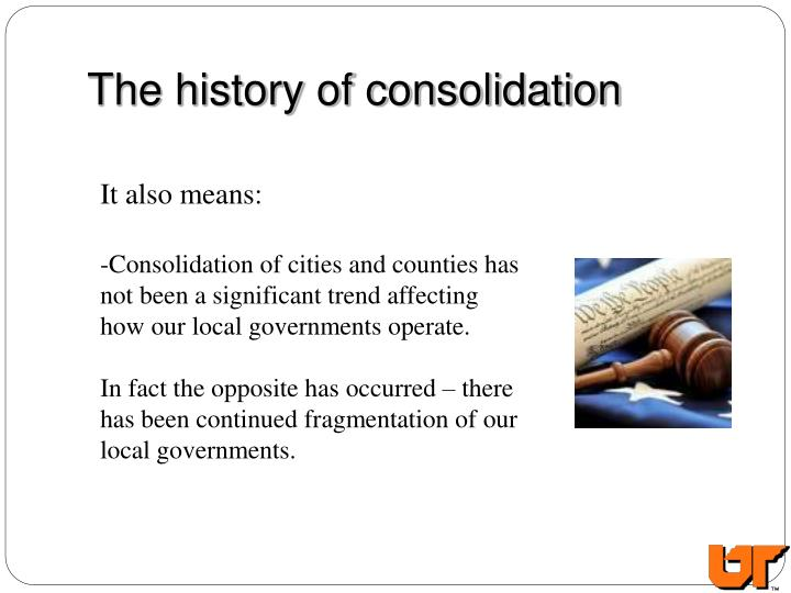 The history of consolidation