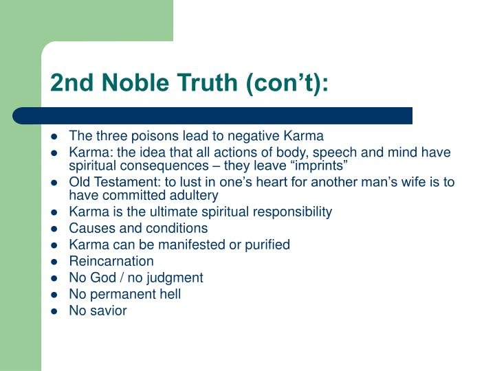 2nd Noble Truth (con't):