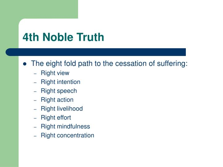 4th Noble Truth