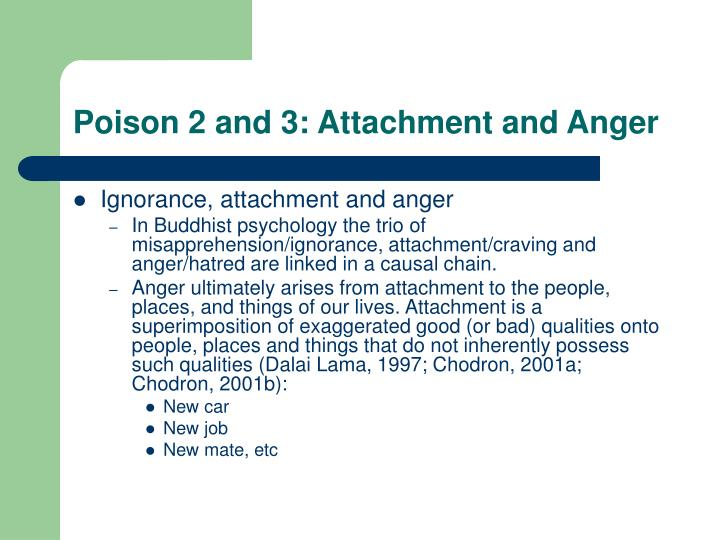 Poison 2 and 3: Attachment and Anger