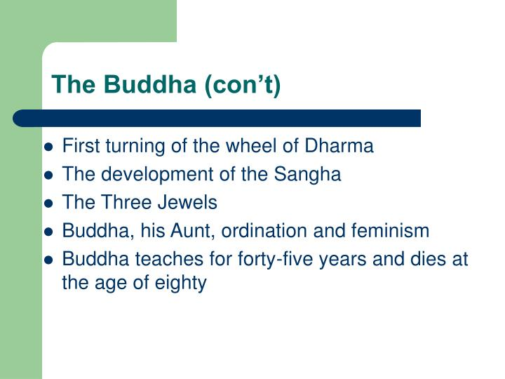 The Buddha (con't)