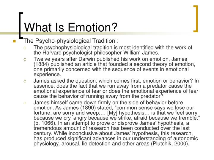 What Is Emotion?