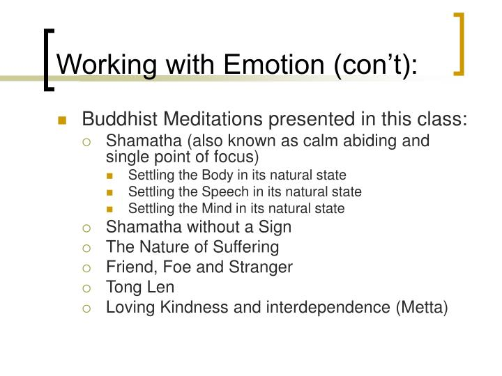 Working with Emotion (con't):