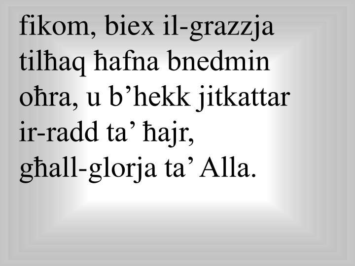 fikom, biex il-grazzja