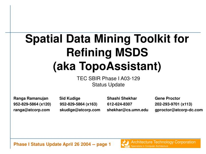 spatial data mining toolkit for refining msds aka topoassistant n.