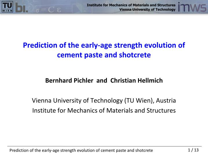 PPT - Prediction of the early-age strength evolution of