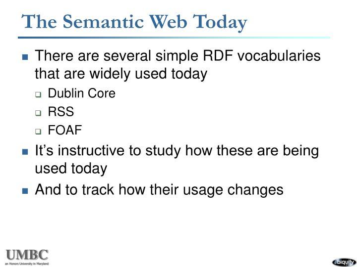 The Semantic Web Today