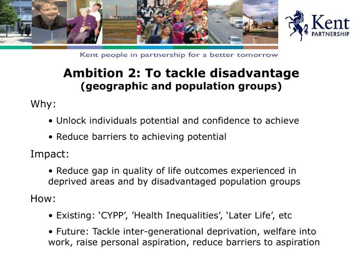 Ambition 2: To tackle disadvantage