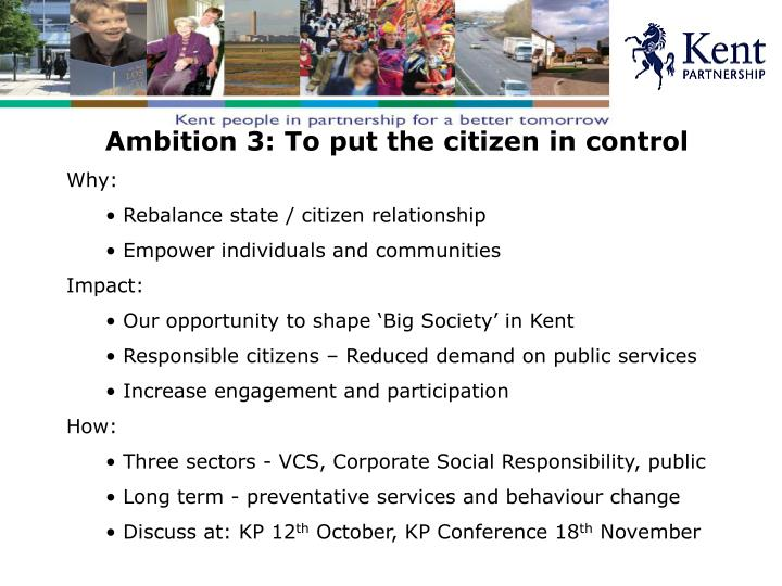 Ambition 3: To put the citizen in control