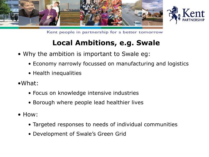 Local Ambitions, e.g. Swale