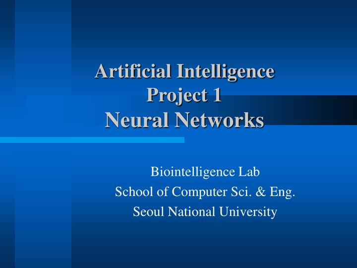 artificial intelligence project 1 neural networks n.